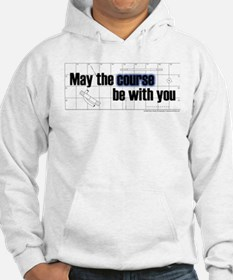 May the Course Be With You Jumper Hoody