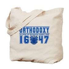 Westminster Orthodoxy - Tote Bag