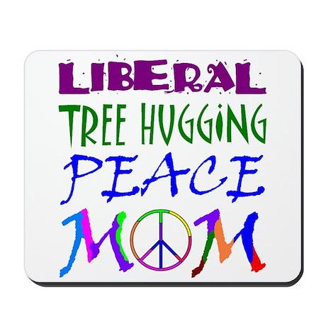 LIBERAL PEACE MOM Mousepad