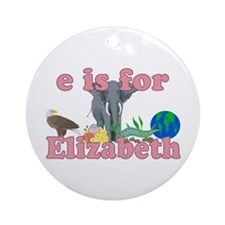 E is for Elizabeth Ornament (Round)