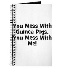 You Mess With Guinea Pigs, Yo Journal