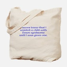 Want a child with DS Tote Bag