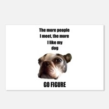 THE MORE I LIKE MY DOG (BOSTON TERRIER) Postcards