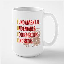 Fundamental Undeniable Courag Mug