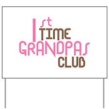 1st Time Grandpas Club (Pink) Yard Sign