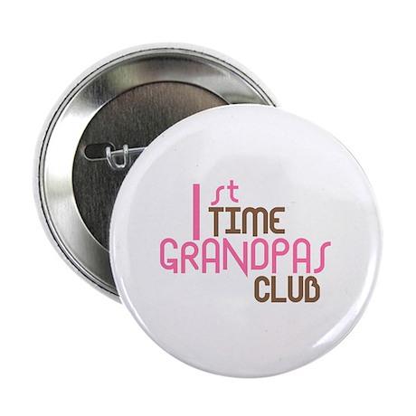 """1st Time Grandpas Club (Pink) 2.25"""" Button (100 pa"""