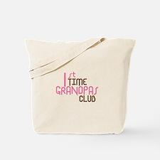 1st Time Grandpas Club (Pink) Tote Bag