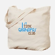 1st Time Grandpas Club (Blue) Tote Bag