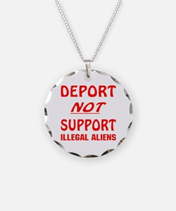 Deport Not Support Necklace