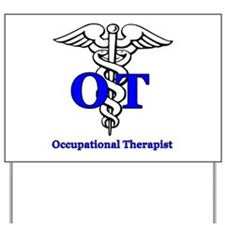 Cute Occupational therapy Yard Sign