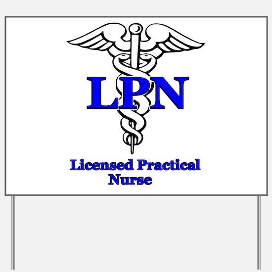 Unique Licensed practical nurse Yard Sign