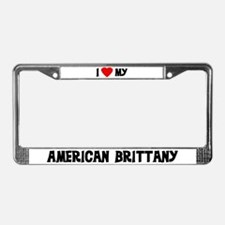 I Love My American Brittany License Plate Frame