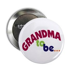 "Grandma To Be 2.25"" Button"