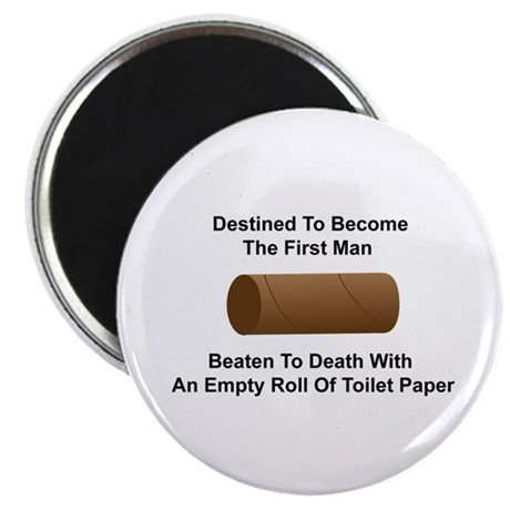 Man Beaten with Toilet Paper Roll Magnet