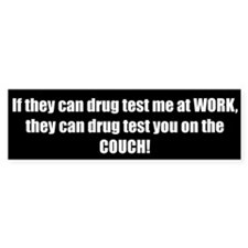 Welfare Drug Testing (Bumper Sticker)