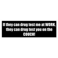 Welfare Drug Testing (Bumper Sticker)