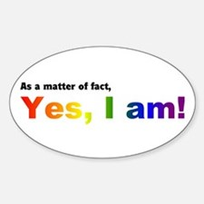 Yes! I AM Oval Decal