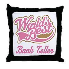 Bank Teller Gift Throw Pillow