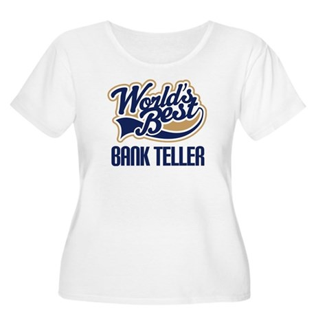 Bank Teller Gift Women's Plus Size Scoop Neck T-Sh