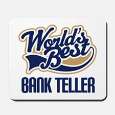 Bank Teller Gift Mousepad