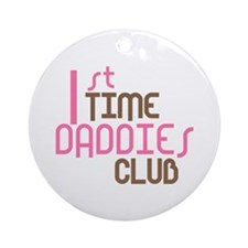 1st Time Daddies Club (Pink) Ornament (Round)