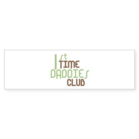 1st Time Daddies Club (Green) Sticker (Bumper)