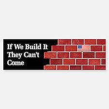 Build the Wall Bumper Bumper Bumper Sticker