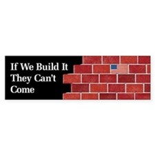 Build the Wall Bumper Bumper Sticker