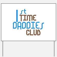 1st Time Daddies Club (Blue) Yard Sign