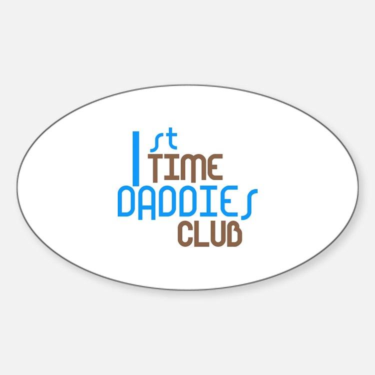 1st Time Daddies Club (Blue) Decal