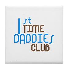 1st Time Daddies Club (Blue) Tile Coaster