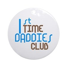 1st Time Daddies Club (Blue) Ornament (Round)