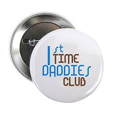 "1st Time Daddies Club (Blue) 2.25"" Button"