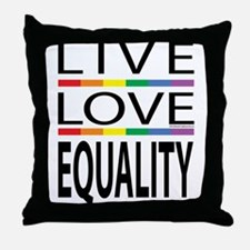 Live Love Equality Throw Pillow