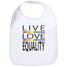 Live Love Equality Bib