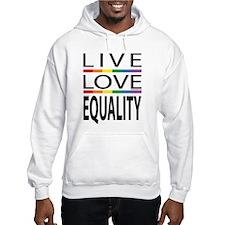 Live Love Equality Hoodie