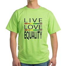 Live Love Equality T-Shirt