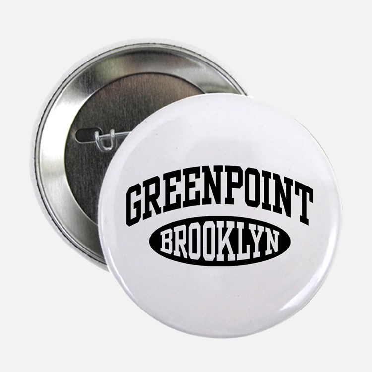 """Greenpoint Brooklyn 2.25"""" Button"""