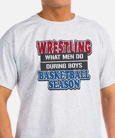 Wrestling What Men Do T-Shirt