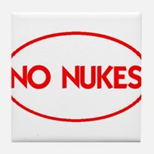 NO NUKES III-ALL PRODUCTS Tile Coaster