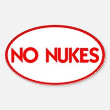 NO NUKES III-ALL PRODUCTS Sticker (Oval)