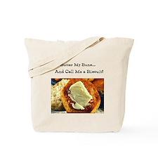 Butter My Buns & Call Me a Bi Tote Bag