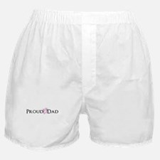 Proud Dad - Baby Girl Boxer Shorts