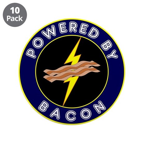 "Powered By Bacon 3.5"" Button (10 pack)"