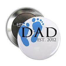 """Dad Est 2012 2.25"""" Button"""
