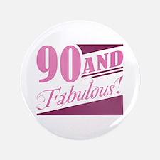 "90 & Fabulous 3.5"" Button"