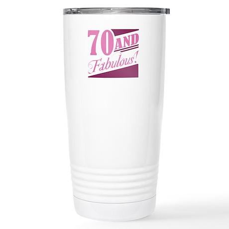 70 & Fabulous Stainless Steel Travel Mug