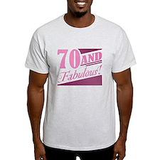 70 & Fabulous T-Shirt