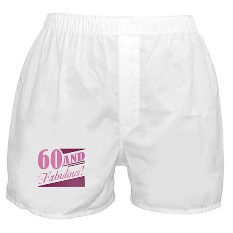 60 & Fabulous Boxer Shorts