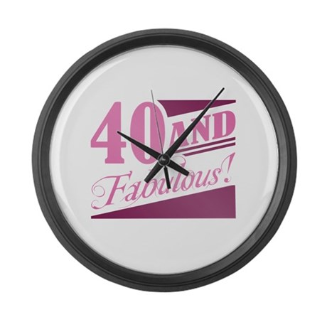 40 & Fabulous Large Wall Clock